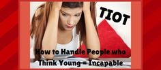 TIOT: How to Handle People Who Think Young Moms are Incapable | Young Mom's Club
