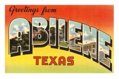 Abilene - always visited Aunt when in Texas.