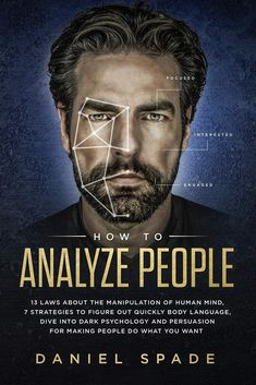 HOW TO ANALYZE PEOPLE free ebook . Have you ever walked into a confrontation feeling so sure of yourself, then walk out feeling confused, but with no valid reason why you would be convinced by the other person? Have you ever walked out of a conversation agreeing to do something for someone but could not identify  read now this fantastic ebook how to analyse people Dark Triad, Feeling Helpless, Psychology Books, Do What You Want, Human Mind, Body Language, Free Books, Free Novels, The Book