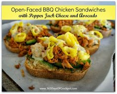 Recipe for Crock Pot BBQ Chicken Sandwiches.  These open faced sandwiches are soooo yummy with the avocado, pepperjack and banana peppers.  5 Stars
