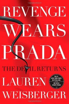 Revenge Wears Prada: The Devil Returns by Lauren Weisberger,http://www.amazon.com/dp/1439136637/ref=cm_sw_r_pi_dp_OY.6sb02BX1Z20Y3