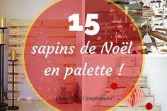 Sapin de Noël en palette : découvrez 15 magnifiques sapins de Noël très originaux réalisés à partir de palette en bois !