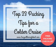These top 23 packing tips will show you how to pack for a cruise with a colder climate in a step by step for as Alaska, Iceland or the Baltic.