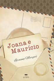Dupla Cidadania: Livro Joana e Maurício - Igraínne Marques