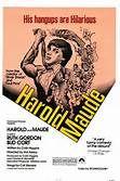 Harold and Maude (1971). [GP] 91 mins. Starring: Ruth Gordon, Bud Cort, Vivian Pickles, Cyril Cusack, Charles Tyner, Ellen Geer, Tom Skerritt and Harvey Brumfield