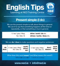 English Tips at NED Training Centre. Present Simple (I do) Repinned by Chesapeake College Adult Ed. Free classes on the Eastern Shore of MD to help you earn your GED - H.S. Diploma or Learn English (ESL). www.Chesapeake.edu