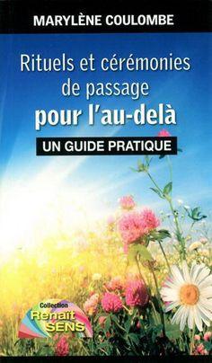 Rituels et cérémonies de passage pour l'au-delà par COULOMBE, MARYLÈNE