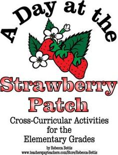 68 pages of strawberry themed math, literacy, science,and social studies activities.  Great for the days before and after a strawberry picking field trip!