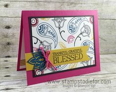 Color Your World International Blog Hop Stampin Up Paisleys & Posies stamp set and coordinating Thinlits 2 www.stampstodiefor.com