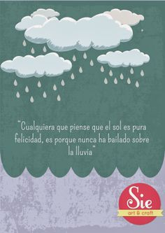 Sie - Art & Craft: Día de lluvia ♥ Quotes En Espanol, Facebook Quotes, Me Quotes, Messages, Thoughts, Wallpaper, Words, Day, Heart