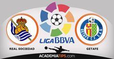 Real Sociedad vs Getafe - Na Academia de Tips encontra todas as previsões e tips para as suas apostas desportivas, Real Sociedad, Getafe, Barcelona, Real Madrid...