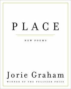 Place, by Jorie Graham