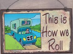 FUNNY RV CAMPING SIGNS | ... Camping CAMPER RV Travel Trailer SIGN Funny 8 x 5 Recreational Vehicle