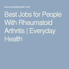 Best Jobs for People With Rheumatoid Arthritis | Everyday Health