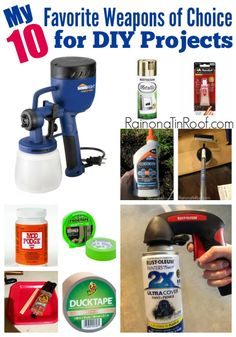 Great list of products and tools that are easy to use for DIY projects. My 10 Favorite Products & Tools for DIY Projects via RainonaTinRoof.com #diy