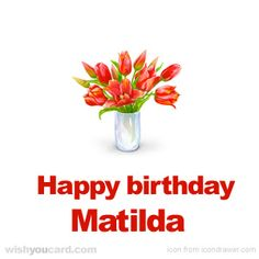 Happy Birthday, Matilda!