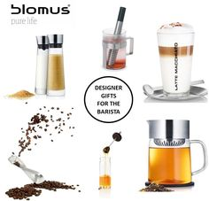Designer gifts for the barista.  #blomus #HolidayGifts #BaristaGifts