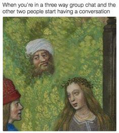 51 Art History Memes That Are Too Funny For Their Own Good - History Memes - - Art hilariously imitating life. The post 51 Art History Memes That Are Too Funny For Their Own Good appeared first on Gag Dad. Memes Humor, New Memes, Funny Memes, Cartoon Memes, Meme Meme, 9gag Funny, Cool Memes, Renaissance Memes, Medieval Memes