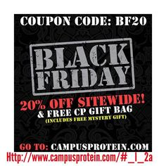 Campus protein DID IT AGAIN with their #blackfriday #deals - #gainz - 20% off site wide! - #spend 45$ or more and receive a custom #CP drawstring bag t shirt and a surprise gift bag! - #spend 120$ or more and receive a 20 dollar coupon off your next purchase! TAG YOUR FRIENDS and let no one miss out on these amazing deals before its to late #TeamCP  MAKE SURE YOU USE MY LINK IN MY BIO OR THE PICTURE!  Let me know the order number for free samples! #blacklabelseries #prosupps_llc #prosupps…