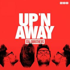 Italobrothers – Up 'n Away – Single (iTunes Plus AAC M4A) | Watch Movies Tv Shows Online Free