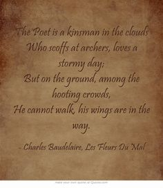 The Poet is ... Charles Baudelaire