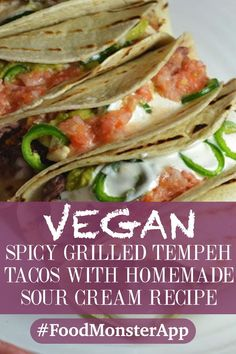 Spicy grilled tempeh tacos with homemade sour cream [vegan, gluten-free] whether it's taco tuesday or not, you've got to try these grilled tempeh tacos! Vegan Mexican Recipes, Vegan Recipes Videos, Easy Healthy Recipes, Ethnic Recipes, Vegan Tacos, Homemade Sour Cream, Vegan Sour Cream, Healthy Grilling Recipes