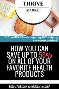 HOW YOU CAN SAVE UP TO 50% ON ALL OF YOUR FAVORITE HEALTH PRODUCTS, top grocery shopping tips on discount, which include raw vegan, gluten-free, vegan, dairy-free, health food beauty, food, and lifestyle products at whole sale prices. Click through to read or pin and save for later! BONUS FREE EBOOK ON SHOPPING TIPS INCLUDED! @thrivemarket via @viktoriyaandoks