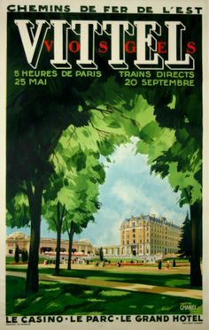 Premium Giclee Print: Vittel, France - Casino, Park, Grand Hotel - National Society Of French Railways by Chanel : Tourism Poster, Railway Posters, Visit France, Vintage Travel Posters, Grand Hotel, Vintage Images, Illustrations Posters, Places To Go, 1