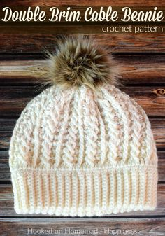 Beanie Double Brim Cable Crochet Beanie Pattern - The Double Brim Cable Crochet Beanie Pattern is full of beautiful texture. The double brim makes it extra warm around the ears. Crochet Beanie Hat Free Pattern, Crochet Adult Hat, Crochet Patterns, Hat Patterns, Crochet Ideas, Easy Crochet Hat, Crochet Winter Hats, Picot Crochet, Grannies Crochet