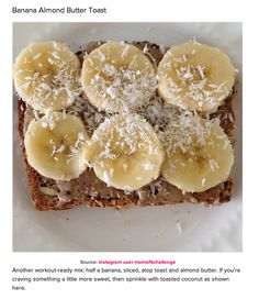 Pre-Workout Snack Ideas For the Morning: Banana Almost Butter Toast