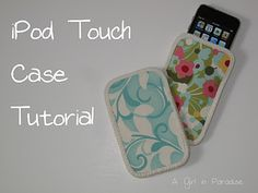 iPod Touch Case {a tutorial}