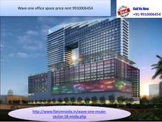 call 9910006454 for best rate and trustable deal in wave one noida, resale commercial in sector 18 noida, office space for rent in noida sector 18 http://www...