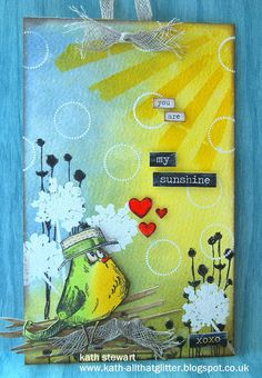 Kath's Blog......diary of the everyday life of a crafter: You are my sunshine...