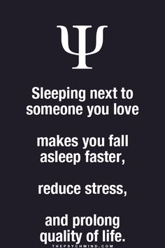 It does, specially when i'm in his arms..it feels so right and i fall right asleep. I love my husband♡
