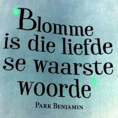 Afrikaans Afrikaanse Quotes, True Words, Quote Of The Day, Verses, Qoutes, Wisdom, Songs, My Love, Friendship