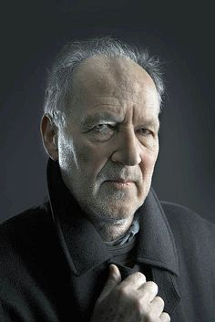 werner herzog. I think people are going to catch on to him so much more one of these days. Naturally, he'll be dead by then.
