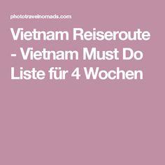Vietnam Reiseroute - Vietnam Must Do Liste für 4 Wochen