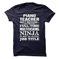 Proud Be A Piano Teacher T Shirts, Hoodie. Shopping Online Now ==► https://www.sunfrog.com/No-Category/Proud-Be-A-Piano-Teacher-70399744-Guys.html?41382