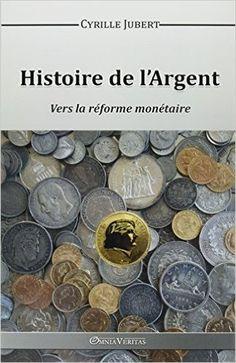 Amazon.fr - History of Money - Cyrille Jubert - Books
