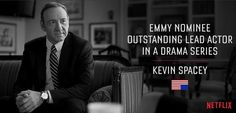Congrats to Kevin Spacey for his Emmy nomination !