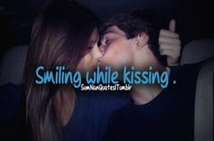 Smiling while kissing. #Quote #SumNanQuotes