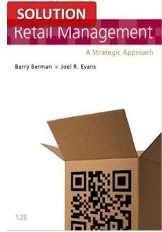 Test bank for retail management 8th edition by levy retail management a strategic approach 12th edition solution fandeluxe Images