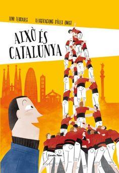 Això és Catalunya | 9788490574041 | Toni Terrades | Llibres.cat | Llibreria online en català | La Impossible Llibreters Barcelona