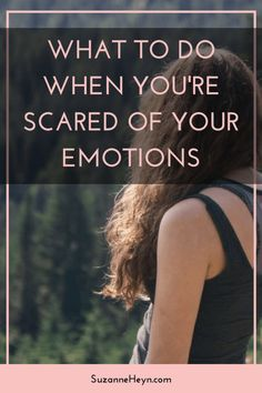 Click through and learn what to do when you're scared of your emotions. spirituality meditation self-care self-love inspirational quotes meditation depression anxiety