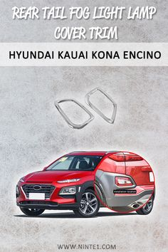 Car accessories for Hyundai Kauai Kona Encino SUV: Rear Tail Fog Light Lamp Cover Trim. Must have car customization and decoration accessories. Step up your car's look with this car essentials. Available for different makes and models. Must Have Car Accessories, Car Essentials, Lamp Cover, Kauai, Custom Cars, Lamp Light, Decorative Accessories, Lights, Studying