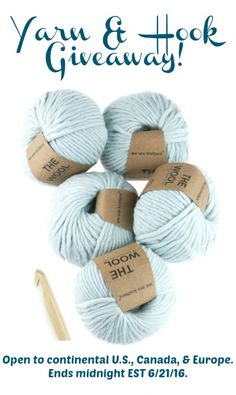 Yarn and Hook Giveaway (over a $100 value)! Giveaway ends midnight EST, 6/21/16.