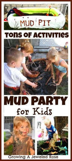 Mud Party for Kids- includes tons of activities!  Making mud pies, mud sliding, homemade mud pit, mud painting, sensory bins, dinosaur small world play, and so much more!!  So want to do this.