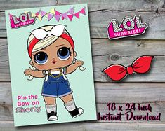 LOL Surprise Doll Birthday Party - Pin the Bow on Shorty - 18x 24 inch - INSTANT DOWNLOAD