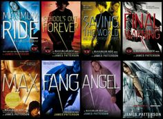 Maximum Ride Series. Read everyone of these books and i absolutely adored them! I grew up with them. And James Patterson is an amazing author.