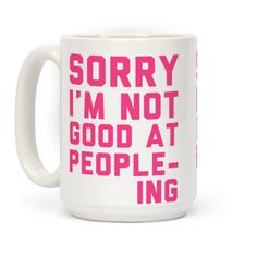 Sorry. I'm Not Good At Peopleing